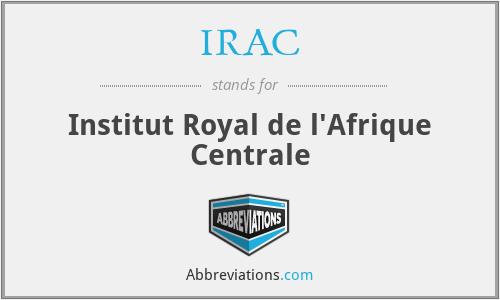 IRAC - Institut Royal de l'Afrique Centrale