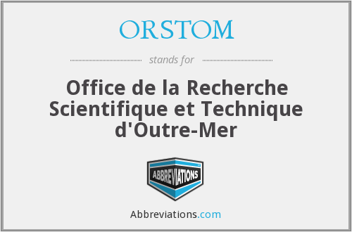 What does ORSTOM stand for?