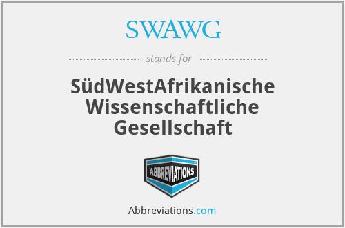 SWAWG - SüdWestAfrikanische Wissenschaftliche Gesellschaft