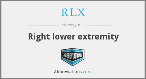 RLX - Right lower extremity
