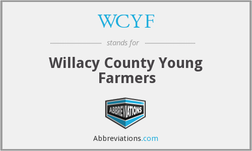 WCYF - Willacy County Young Farmers
