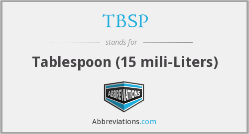 What does tablespoon stand for?