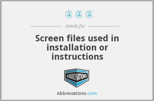 @@@ - Screen files used in installation or instructions