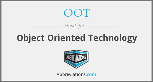 OOT - Object Oriented Technology