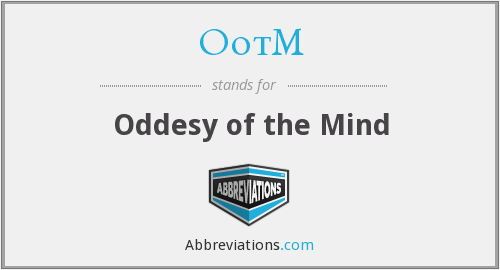 OotM - Oddesy of the Mind