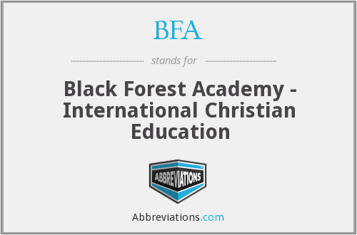 BFA - Black Forest Academy - International Christian Education