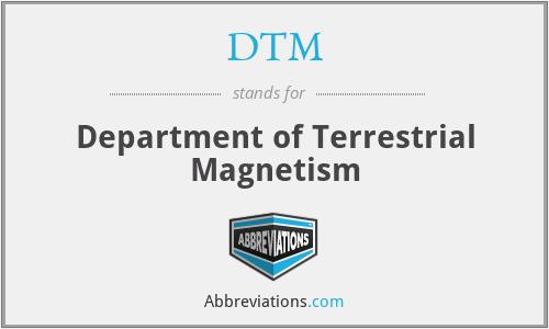 DTM - Department of Terrestrial Magnetism