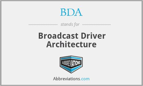 BDA - Broadcast Driver Architecture