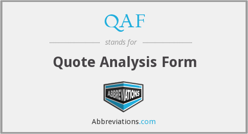 QAF - Quote Analysis Form