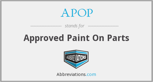 APOP - Approved Paint On Parts