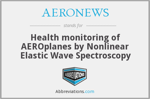 AERONEWS - Health monitoring of AEROplanes by Nonlinear Elastic Wave Spectroscopy