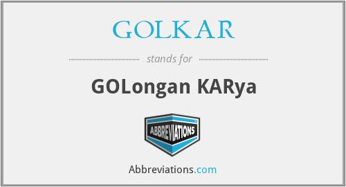 GOLKAR - GOLongan KARya