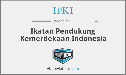 IPKI - Ikatan Pendukung Kemerdekaan Indonesia