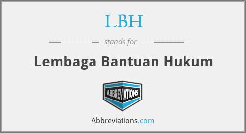 LBH - Lembaga Bantuan Hukum