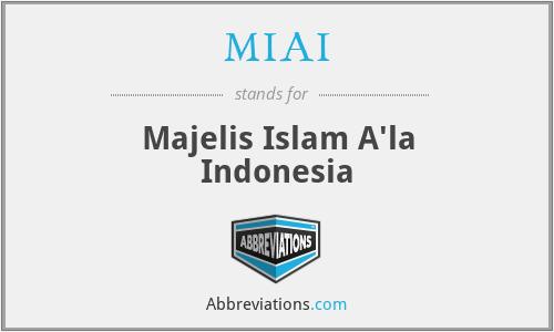 MIAI - Majelis Islam A'la Indonesia