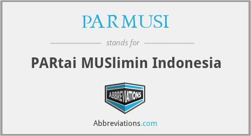 PARMUSI - PARtai MUSlimin Indonesia