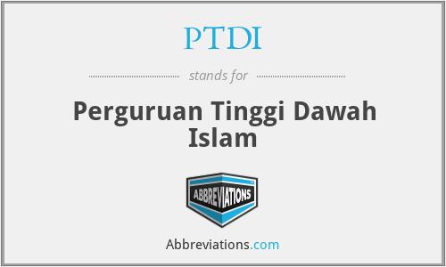 PTDI - Perguruan Tinggi Dawah Islam