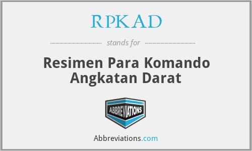RPKAD - Resimen Para Komando Angkatan Darat