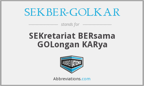 What does SEKBER-GOLKAR stand for?