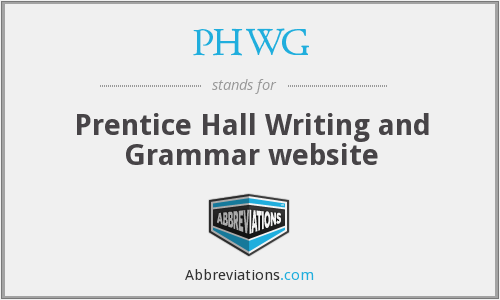 PHWG - Prentice Hall Writing and Grammar website