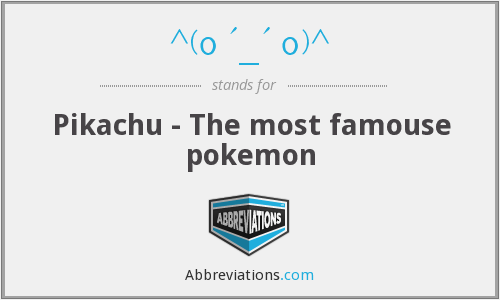 ^(0 '_' 0)^ - Pikachu - The most famouse pokemon