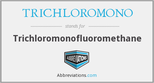 What does TRICHLOROMONO stand for?