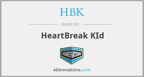 What does heartbreak stand for?