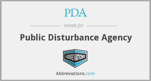 PDA - Public Disturbance Agency