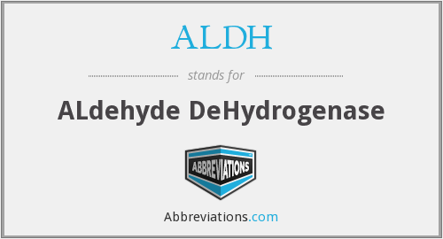 What does ALDH stand for?
