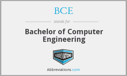 BCE - Bachelor of Computer Engineering