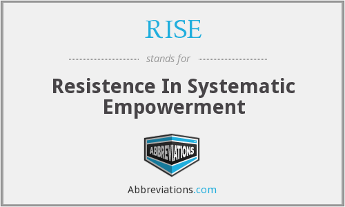 RISE - Resistence In Systematic Empowerment
