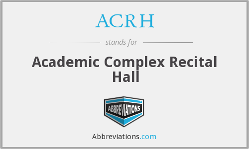 ACRH - Academic Complex Recital Hall