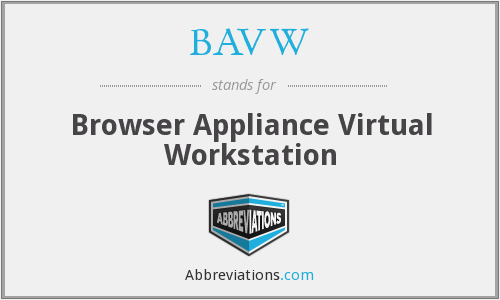 What does BAVW stand for?
