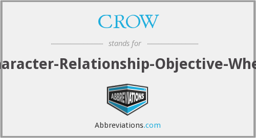 CROW - Character-Relationship-Objective-Where