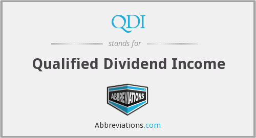 QDI - Qualified Dividend Income