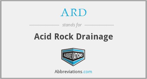 ARD - Acid Rock Drainage
