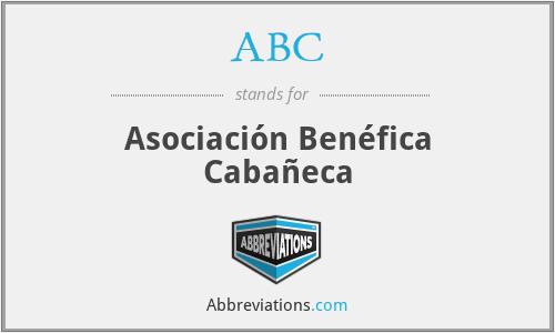 ABC - Asociación Benéfica Cabañeca