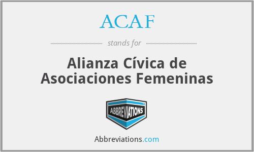 ACAF - Alianza Cívica de Asociaciones Femeninas