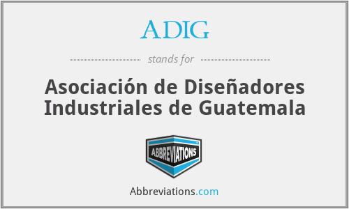 ADIG - Asociación de Diseñadores Industriales de Guatemala