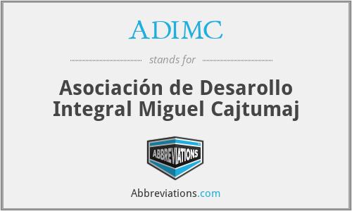 ADIMC - Asociación de Desarollo Integral Miguel Cajtumaj