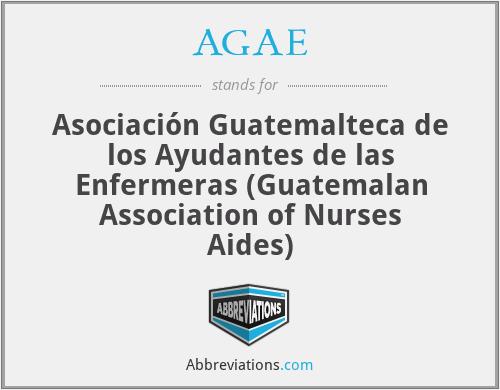 AGAE - Asociación Guatemalteca de los Ayudantes de las Enfermeras (Guatemalan Association of Nurses Aides)