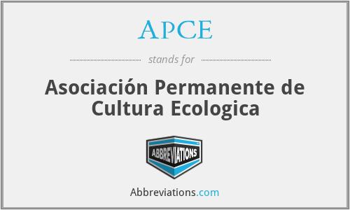 APCE - Asociación Permanente de Cultura Ecologica