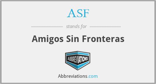 ASF - Amigos Sin Fronteras