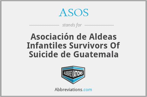 ASOS - Asociación de Aldeas Infantiles Survivors Of Suicide de Guatemala