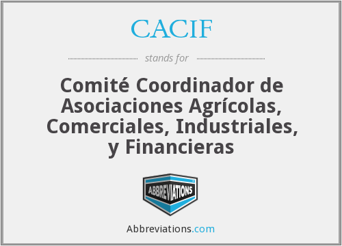 What does CACIF stand for?