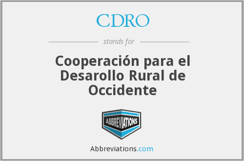 What does CDRO stand for?