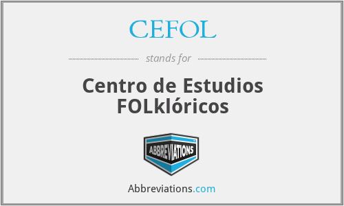 CEFOL - Centro de Estudios FOLklóricos