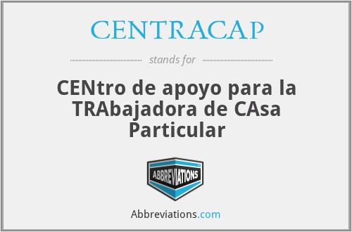 CENTRACAP - CENtro de apoyo para la TRAbajadora de CAsa Particular