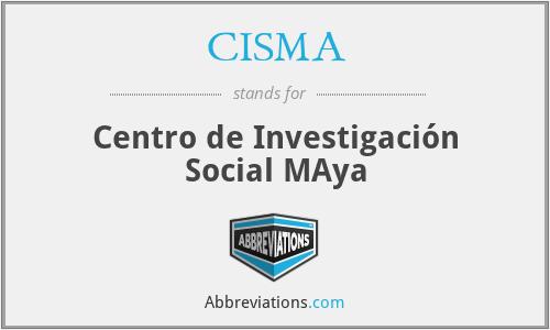 CISMA - Centro de Investigación Social MAya