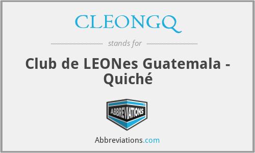 CLEONGQ - Club de LEONes Guatemala - Quiché